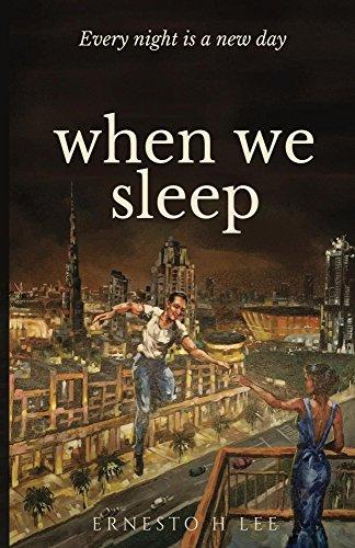 When We Sleep : Ernesto H Lee
