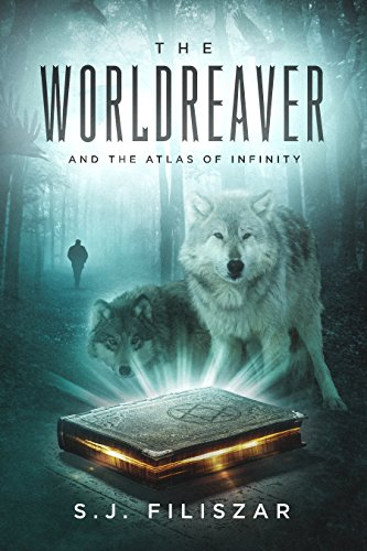 The WorldReaver : S.J. Filiszar