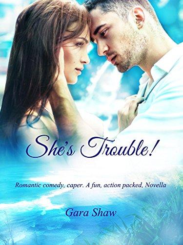 She's Trouble! : Gara Shaw