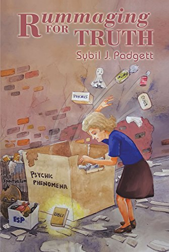 Rummaging For Truth : Sybil J. Padgett