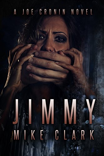 JIMMY: A Joe Cronin Novel : Mike Clark