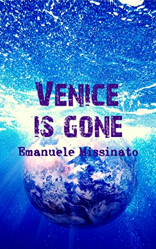 Venice Is Gone : Emanuele Missinato