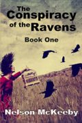 The Conspiracy of the Ravens : Nelson McKeeby