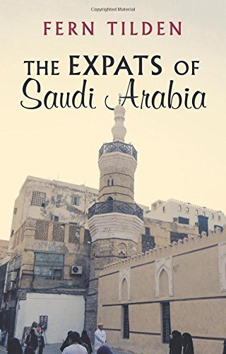 The Expats of Saudi Arabia : Fern Tilden