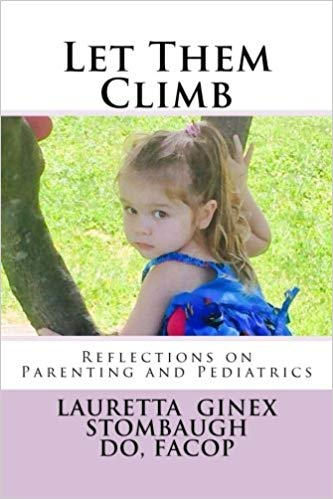 Let Them Climb : Lauretta Ginex Stombaugh