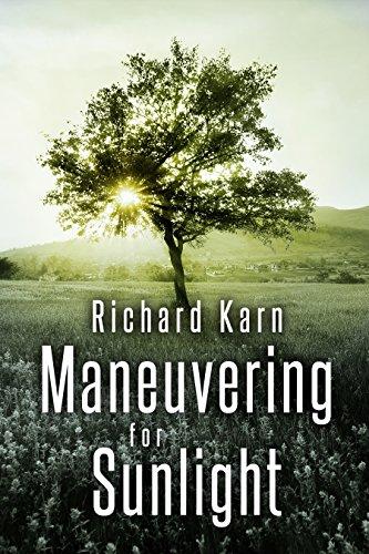 Maneuvering for Sunlight : Richard Karn