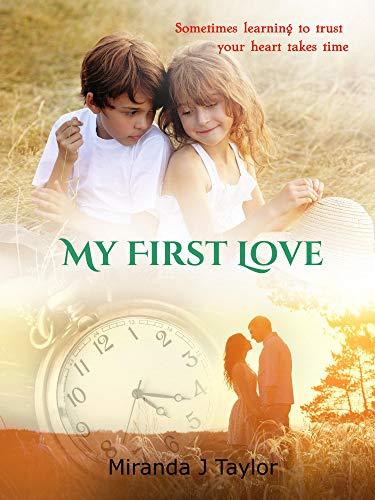 My First Love : Miranda Taylor