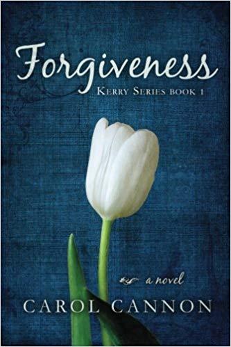 Forgiveness : Carol Cannon