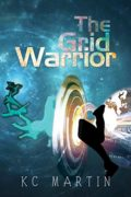 The Grid Warrior : KC Martin