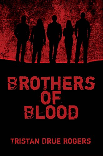 Brothers of Blood : Tristan Drue Rogers