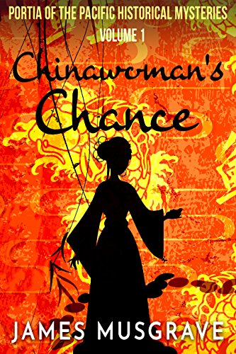Chinawoman's Chance : James Musgrave