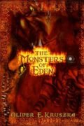The Monsters of Eden : Oliver E. Kruszka
