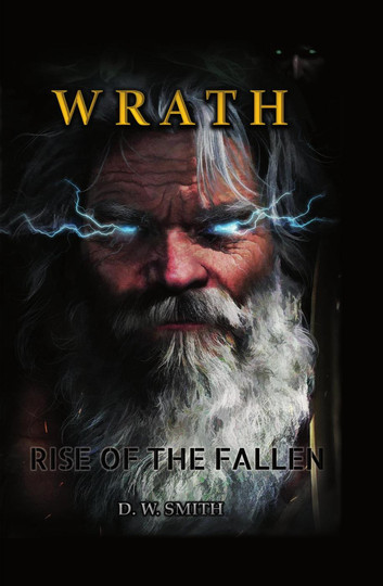 Wrath: Rise of the Fallen : Derrick Smith