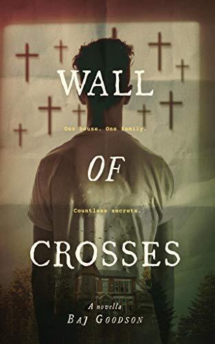 Wall of Crosses : Baj Goodson