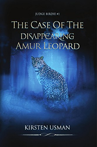 The Case of the Disappearing Amur Leopard : Kirsten Usman