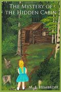 The Mystery of the Hidden Cabin : M. E. Hembroff