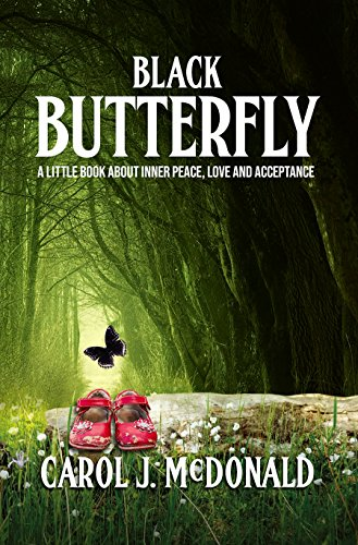 Black Butterfly : Carol J. McDonald