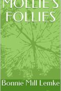 Mollie's Follies : Bonnie Mill Lemke