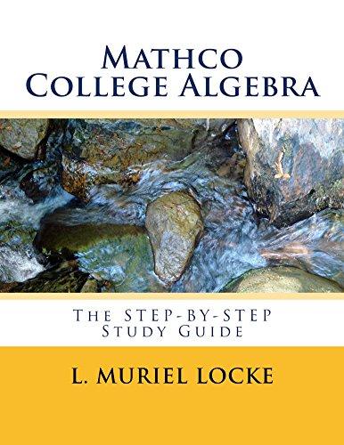 Mathco College Algebra : L Muriel Locke