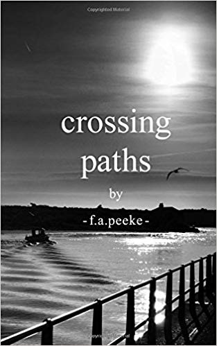 Crossing Paths : f.a.peeke