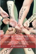 Seeds of Excellence For Teens : Jon Hansen