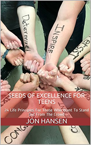 Seeds of Excellence For Teens : Jon Hansen