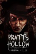 Pratts Hollow : Christina Kelley