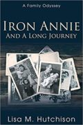 Iron Annie and a Long Journey : Lisa Hutchison