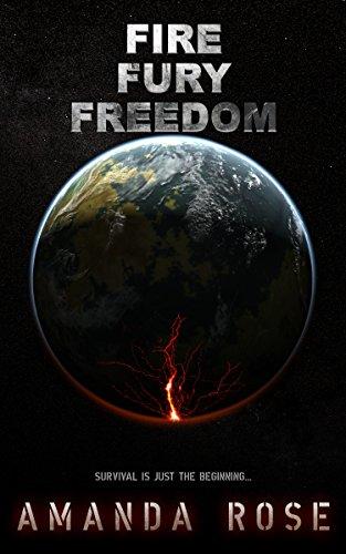 Fire Fury Freedom : Amanda Rose