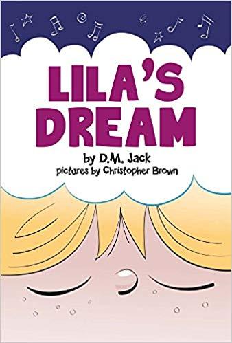 Lila's Dream : D.M. Jack