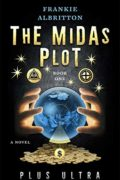 The Midas Plot : Frankie Albritton