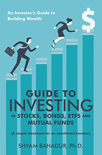Guide to Investing : Shyam Bahadur
