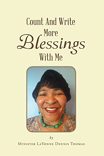 Count And Write More Blessings With Me : Minister LaVonne Dennis Thomas