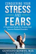 Conquering your Stress and Fears : Gustavo Kinrys