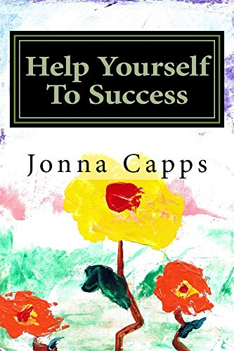 Help Yourself To Success : Jonna Capps