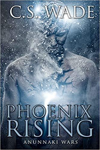 Phoenix Rising : C.S. Wade