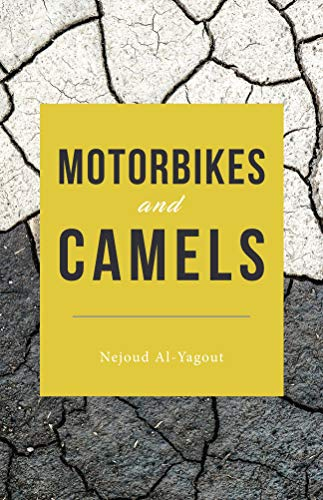 Motorbikes and Camels : Nejoud Al-Yagout