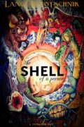 The Shell of a Person : Lance Pototschnik