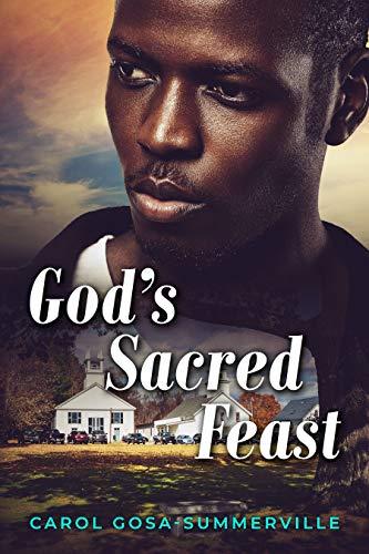 God's Sacred Feast : Carol Gosa-Summerville