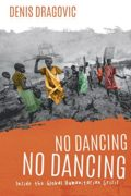 No Dancing, No Dancing : Denis Dragovic