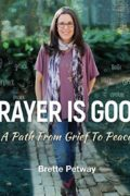Prayer is Good : Brette Petway