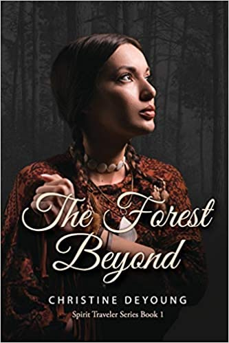 The Forest Beyond : Christine DeYoung