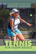 Tennis for Older Adults – George McGlynn & Ingeborg McGlynn