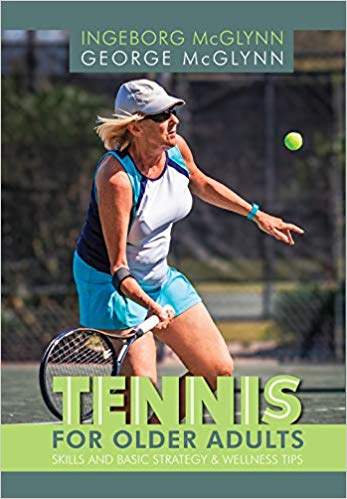 Tennis for Older Adults - George McGlynn & Ingeborg McGlynn