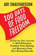 100 Days of Food Freedom : Ari Snaevarsson