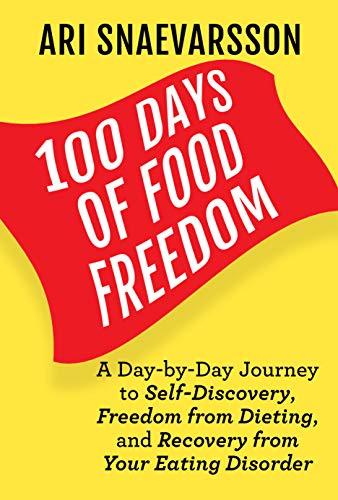 100 Days of Food Freedom : Ari Snaevarsson