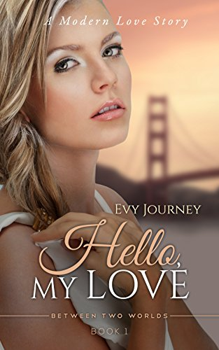 Hello, My Love : Evy Journey