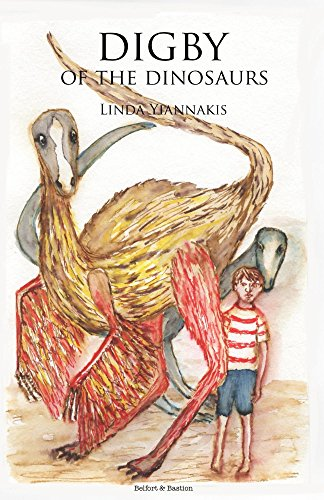 Digby of the Dinosaurs : Linda Yiannakis