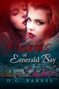 Hearts of Emerald Bay : D.G. Barnes
