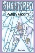 Shattered Family Secrets : Monica Daddio